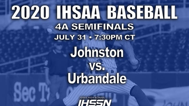 4A SEMIFINAL - JOHNSTON VS. URBANDALE