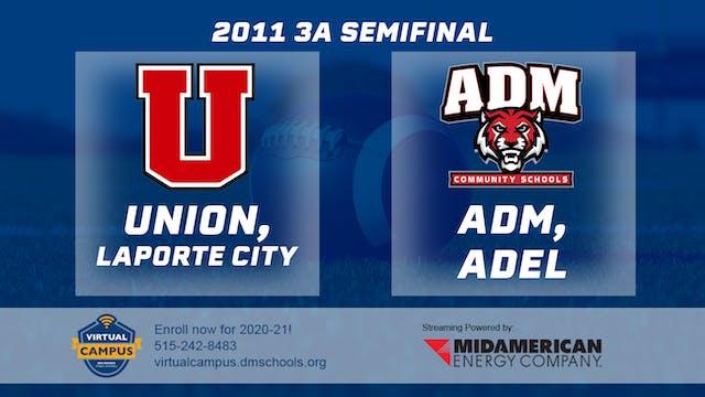 2011 Football 3A Semifinal - Union, L...