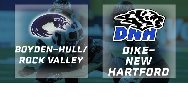 2016 Football 2A Semifinal - Boyden-Hull-Rock Valley vs. Dike-New Hartford