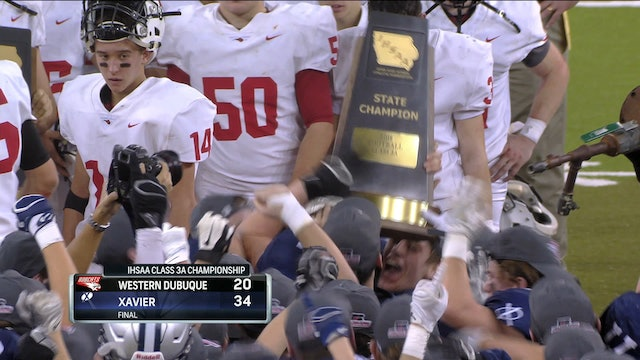 2018 Football 3A Final Highlights - Xavier, Cedar Rapids vs. Western Dubuque
