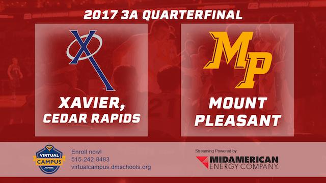 2017 3A Basketball Quarter Finals: Xa...