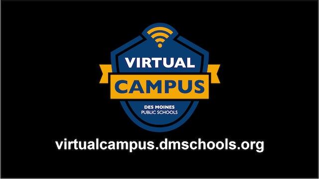 DES MOINES PUBLIC SCHOOLS VIRTUAL CAMPUS