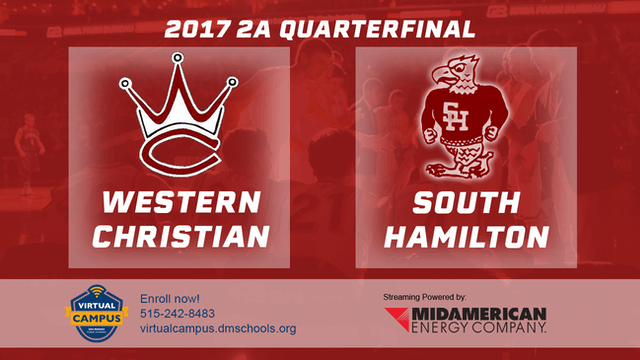 2017 Basketball 2A Quarterfinal (Western Christian vs. South Hamilton)