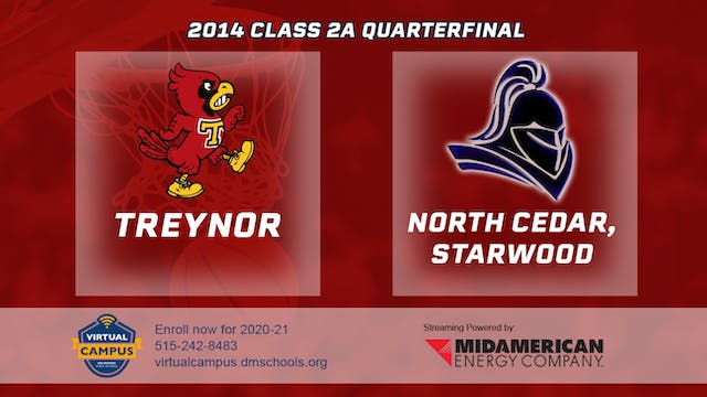 2014 Basketball 2A Quarterfinal - Tre...