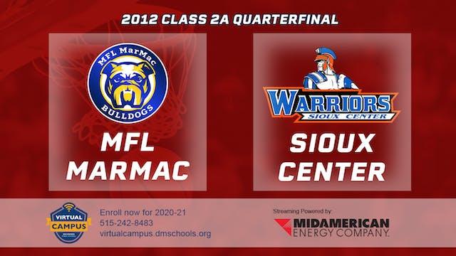 2012 Basketball 2A Quarterfinal - MFL...