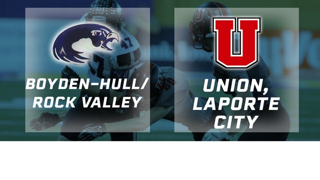 2016 Football 2A Final - Boyden-Hull-Rock Valley vs. Union, LaPorte CIty