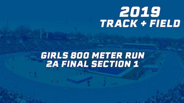 2019 2A Track & Field Girls Finals: 800 Meter Run, Section 1