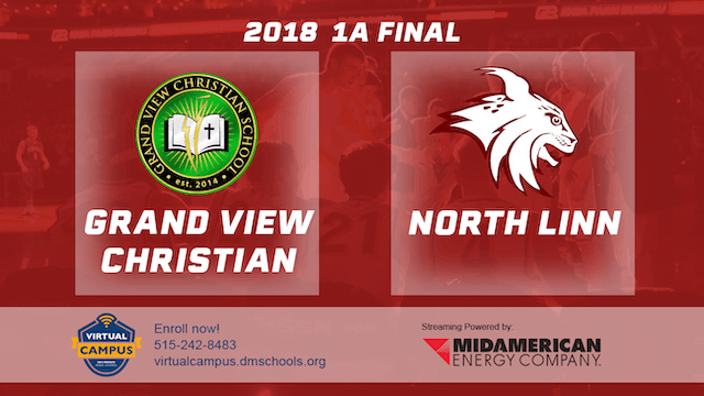 2018 Basketball1A Championship (Grand View Christian vs. North Linn, Troy Mills)