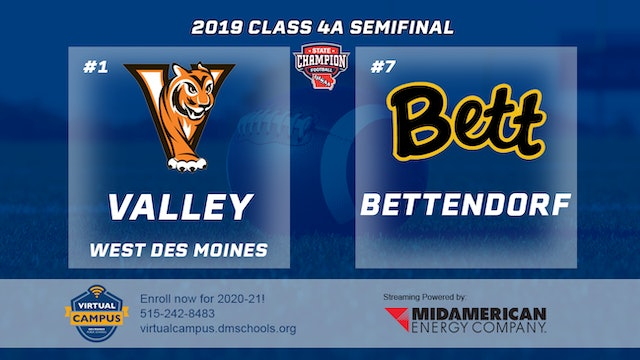 2019 Football 4A Semifinal - #1 Valley vs. #7 Bettendorf