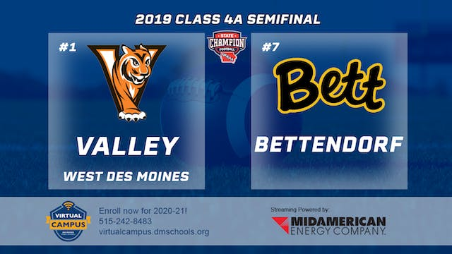 2019 Football 4A Semifinal - #1 Valle...