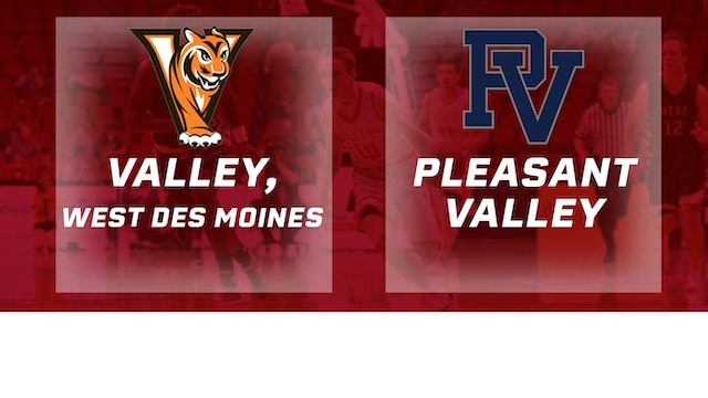 2016 Basketball 4A Semifinal Valley, West Des Moines vs. Pleasant Valley