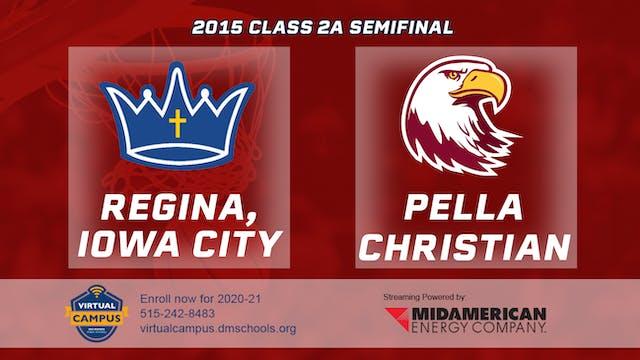 2015 Basketball 2A Semifinal - Regina...