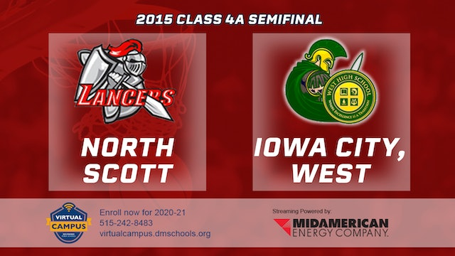 2015 Basketball Class 4A Semifinal North Scott, Eldridge vs. Iowa City, West