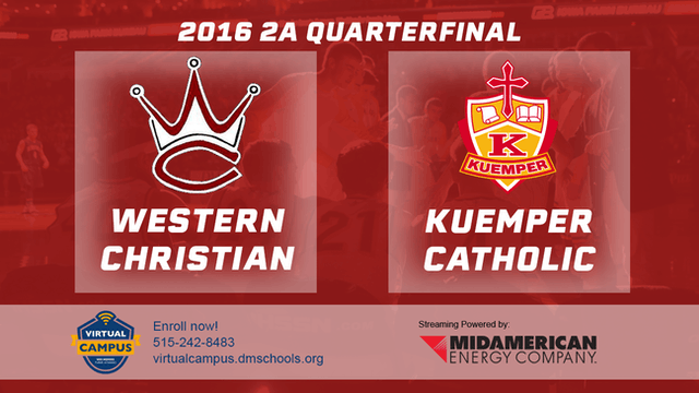 2016 Basketball 2A Quarterfinal Western Christian vs. Kuemper Catholic