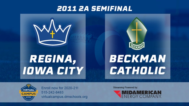 2011 Football 2A Semifinal - Regina, Iowa City vs. Beckman Catholic