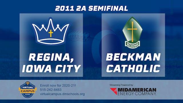 2011 Football 2A Semifinal - Regina, ...
