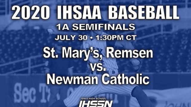 1A SEMIFINALS - ST. MARY'S VS. NEWMAN CATHOLIC