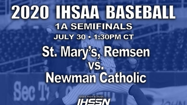 1A SEMIFINALS - ST. MARY'S VS. NEWMAN...