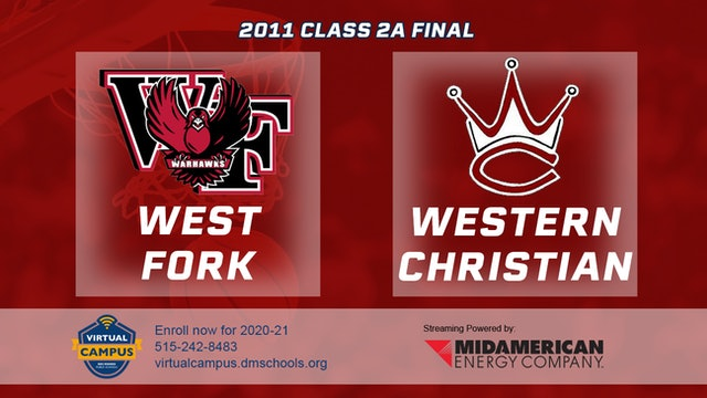 2011 Basketball 2A Final - West Fork vs. Western Christian, Hull