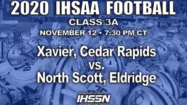 North Scott, Eldridge 17 vs Xavier, Cedar Rapids 10 (OT) - 3A SEMI FINAL