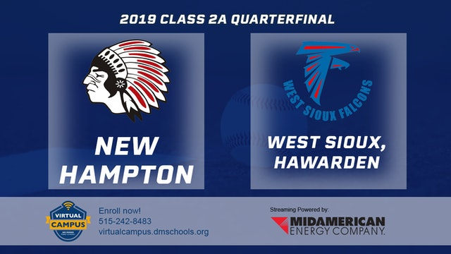 2019 Baseball 2A Quarterfinal New Hampton vs. West Sioux, Hawarden