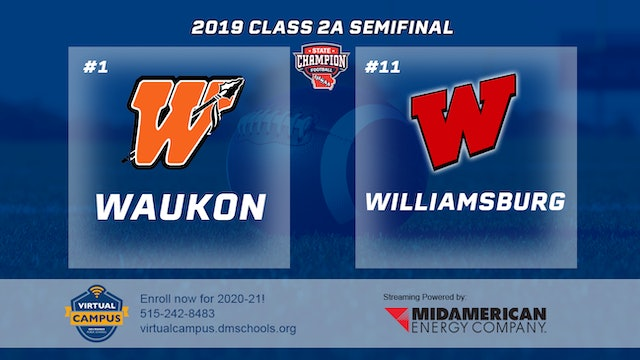 2019 Football 2A Semifinal - #1 Waukon vs. #11 Williamsburg