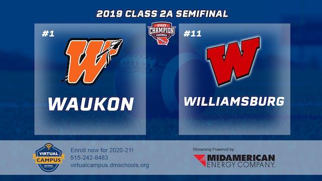 2019 Football 2A Semifinal - #1 Wauko...
