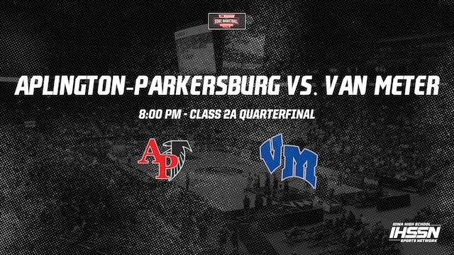IHSAA 2A Basketball Quarter Finals: Aplington-Parkersburg vs. Van Meter