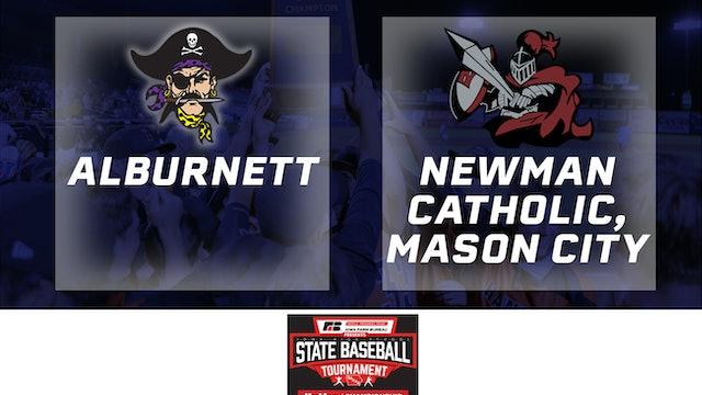 2019 Baseball 1A Championship - Newman Catholic vs. Alburnett