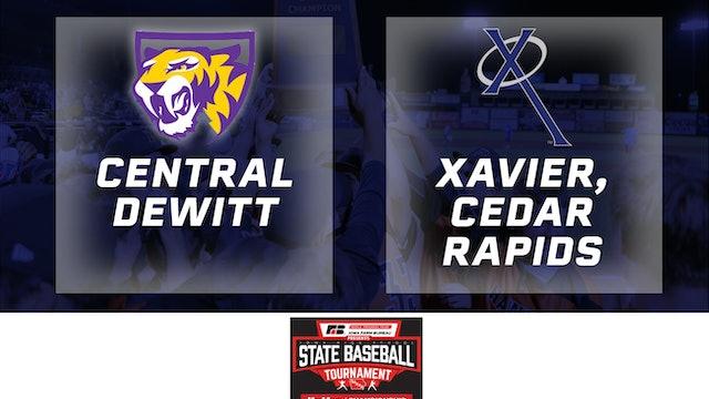 2019 Baseball 3A Championship - Xavier, Cedar Rapids vs. Central DeWitt