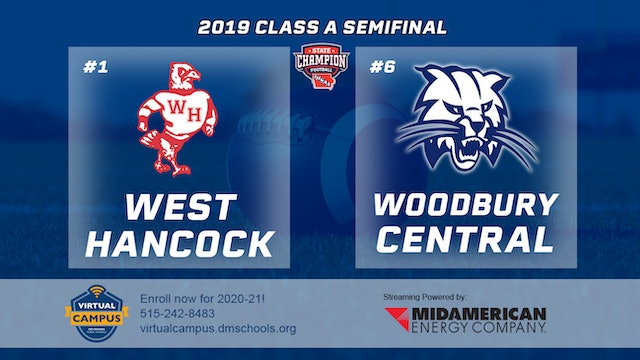 2019 Football A Semifinal - #1 West Hancock vs. #6 Woodbury Central