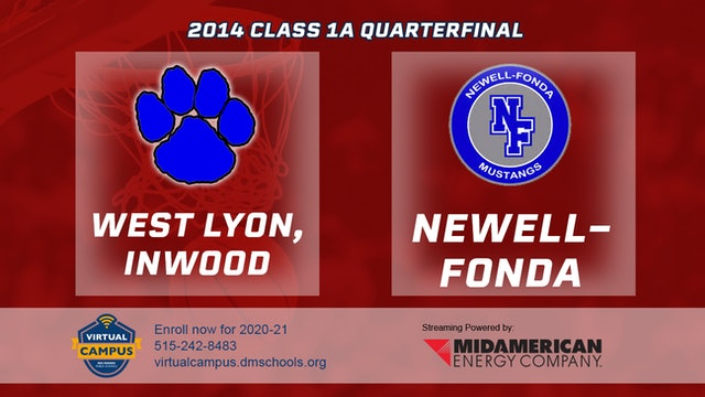 2014 Basketball 1A Quarterfinal - West Lyon, Inwood vs. Newell-Fonda