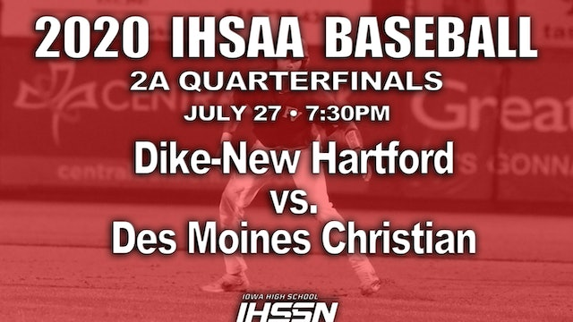 2A QF - Dike-New Hartford vs. Des Moines Christian