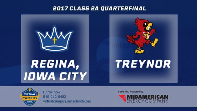 2017 Baseball 2A Quarterfinal - Regin...