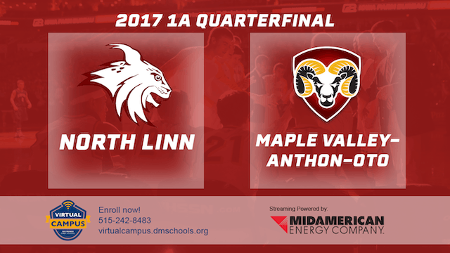2017 Basketball 1A Quarterfinal (North Linn vs. Maple Valley-Anthon-Oto)