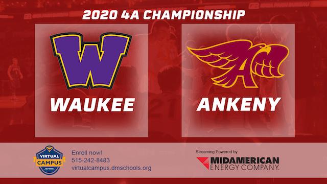 2020 Basketball 4A Championship - Wau...
