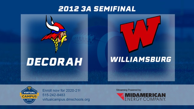 2012 Football 3A Semifinal - Decorah vs. Williamsburg
