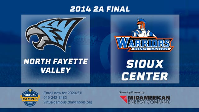 2014 Football 2A Final North Fayette ...
