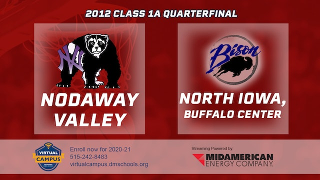 2012 Basketball 1A Quarterfinal - Nodaway Valley vs. North Iowa, Buffalo Center
