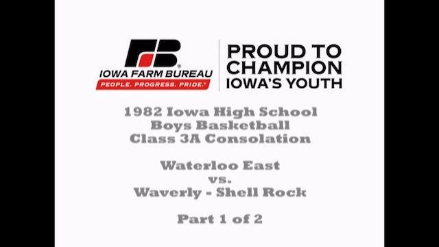 1982 Boys Basketball Class 3A Cons Waterloo East vs. Waverly - Shell Rock Part 1