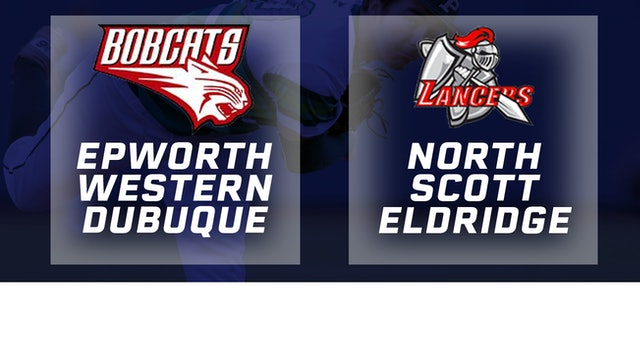 2018 Baseball 4A Quarterfinal - Epworth,Western Dubuque vs North Scott,Eldridge