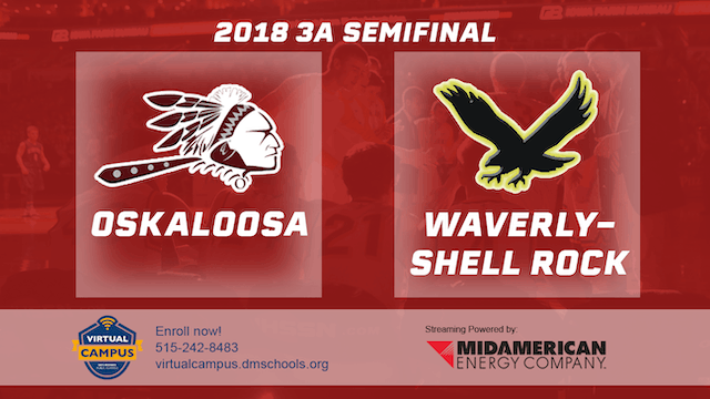 2018 Basketball Class 3A Semifinal (Oskaloosa vs. Waverly-Shell Rock)