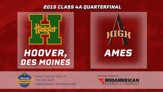 2015 Basketball 4A Quarterfinal - Hoover vs. Ames