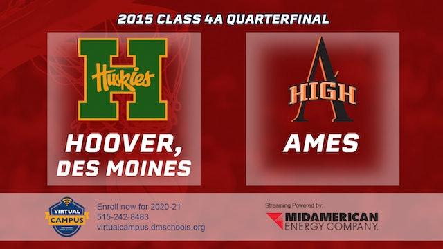 2015 4A Basketball Quarter Finals: Hoover vs. Ames