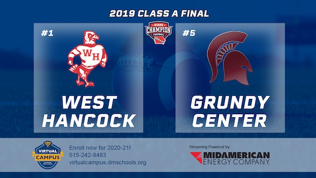 2019 Football A Final - #1 West Hancock vs. #5 Grundy Center