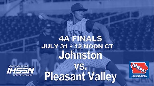 2021 4A Finals - Johnston vs. Pleasant Valley