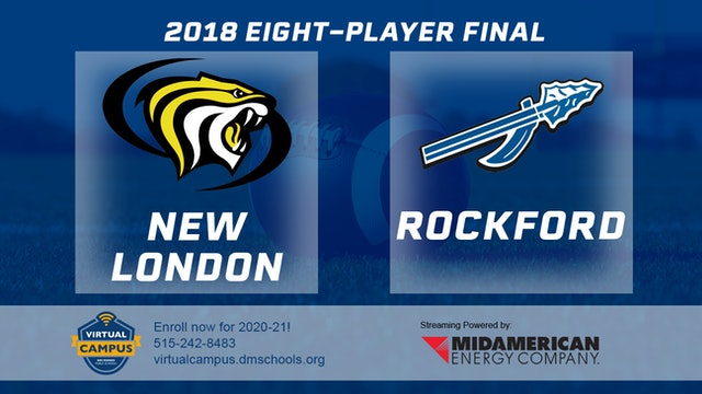 Eight-Player Final - New London vs. Rockford