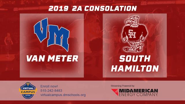 2019 Basketball 2A Consolation - Van Meter vs. South Hamilton