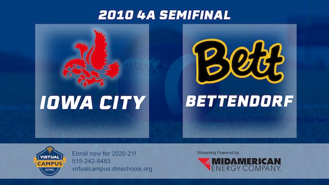 2010 Football 4A Semifinal - Iowa Cit...