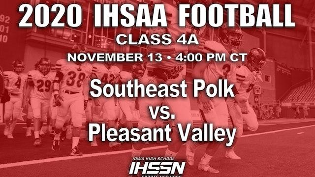 Southeast Polk 50 vs. Pleasant Valley 10 - 4A SEMI FINAL